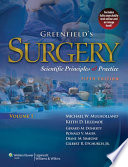 """Greenfield's Surgery: Scientific Principles & Practice"" by Michael W. Mulholland, Keith D. Lillemoe, Gerard M. Doherty, Ronald V. Maier, Diane M. Simeone, Gilbert R. Upchurch"