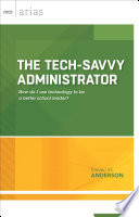 The Tech-Savvy Administrator