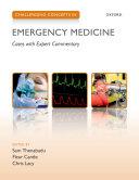 Challenging Concepts in Emergency Medicine