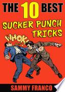The 10 Best Sucker Punch Tricks