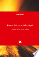 Recent Advances in Pyrolysis