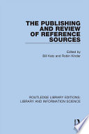 The Publishing And Review Of Reference Sources