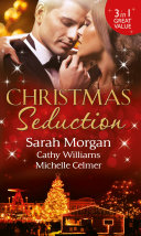 Christmas Seduction: The Twelve Nights of Christmas / His Christmas Acquisition / Caroselli's Christmas Baby