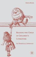 Reading the Child in Children s Literature