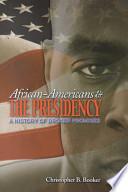 African-Americans & the Presidency