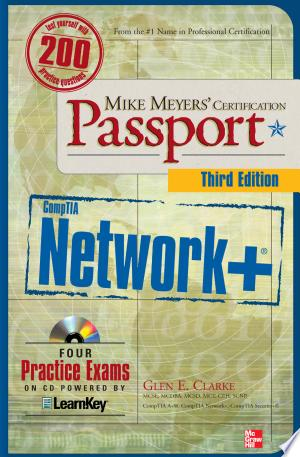 Download Mike Meyers' CompTIA Network+ Certification Passport, Third Edition Free Books - Dlebooks.net