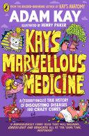 Kay s Marvellous Medicine