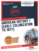 American History I  Early Colonization to 1877