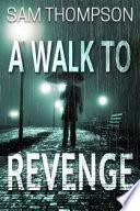 A Walk to Revenge Book