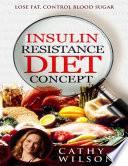 Insulin Resistance Diet Concept  Lose Fat Control Blood Sugar Book
