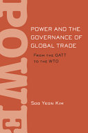 Power and the Governance of Global Trade