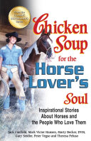 Chicken Soup for the Horse Lover s Soul