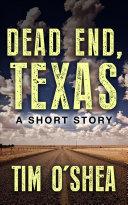 Pdf Dead End, Texas Telecharger