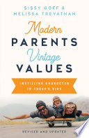 Modern Parents Vintage Values Revised And Updated