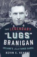 The Legendary    Lugs Branigan        Ireland   s Most Famed Garda