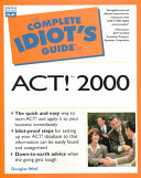 The Complete Idiot s Guide to Act  2000