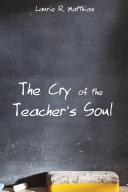 The Cry of the Teacher's Soul Pdf/ePub eBook