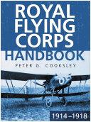 Royal Flying Corps Handbook 1914 18
