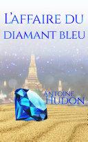 L'affaire du diamant bleu