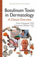 Botulinum Toxin in Dermatology