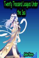 Twenty Thousand Leagues Under the Sea [Pdf/ePub] eBook
