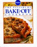 The Pillsbury Bake Off Cookbook