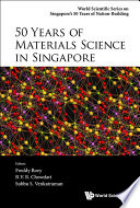 50 Years of Materials Science in Singapore Book