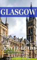 Glasgow Travel Guide 2017