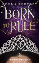 Born to Rule [Pdf/ePub] eBook