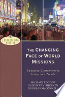 The Changing Face Of World Missions Encountering Mission  Book PDF