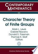 Character Theory of Finite Groups  : Conference in Honor of I. Martin Isaacs, June 3-5, 2009, Universitat de València, València, Spain