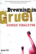 Drowning in Gruel