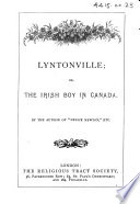Lyntonville; or, the Irish Boy in Canada