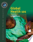 """Global Health 101"" by Richard Skolnik"