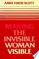 Making the Invisible Woman Visible