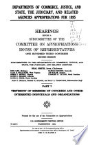 Departments of Commerce  Justice  and State  the Judiciary  and Related Agencies Appropriations for 1995  Testimony of members of Congress and other interested individuals and organizations Book
