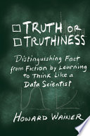 Truth or Truthiness Book