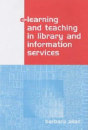 E-learning and Teaching in Library and Information Services