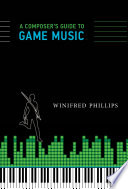A Composer s Guide to Game Music