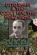Otto Rahn and the Quest for the Grail Book