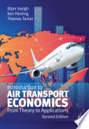 """""""Introduction to Air Transport Economics: From Theory to Applications"""" by Bijan Vasigh, Ken Fleming"""