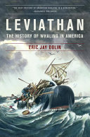 Leviathan: The History of Whaling in America
