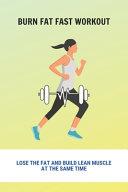Burn Fat Fast Workout