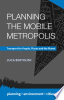 Planning The Mobile Metropolis Book PDF