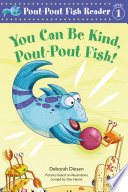 You Can Be Kind  Pout Pout Fish  Book PDF