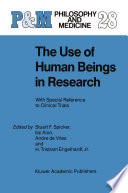 The Use Of Human Beings In Research Book PDF