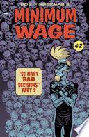 Minimum Wage: So Many Bad Decisions #2