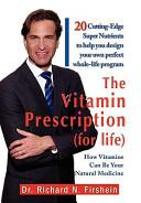 The Vitamin Prescription  for Life