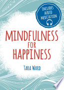 Mindfulness For Happiness
