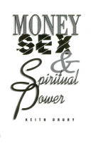 Money  Sex   Spiritual Power
